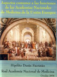 Aspectos comunes a las funciones de las Academias Nacionales de Medicina de la Unión Europea (2004)