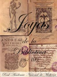 Joyas de la Biblioteca de la Real Academia Nacional de Medicina (Vol. III) (2003)