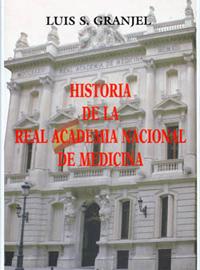 Historia de la Real Academia Nacional de Medicina (2006)